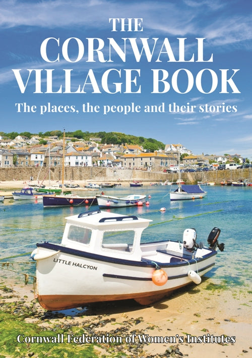 The Cornwall Village Book - The places, the people and their stories book cover