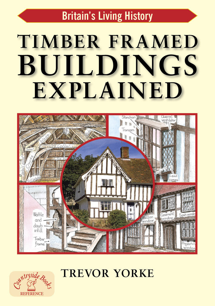 Timber Frames Buildings Explained book cover. Architectural style reference guide.