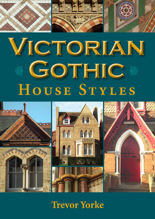 Victorian Gothic House Styles book cover. Architectural styles reference guide.