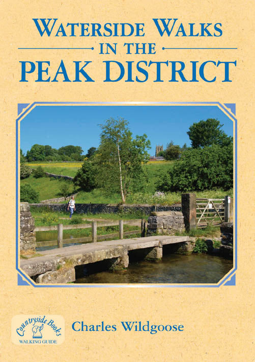 Waterside Walks in the Peak District book cover. River, canal, reservoir walks.