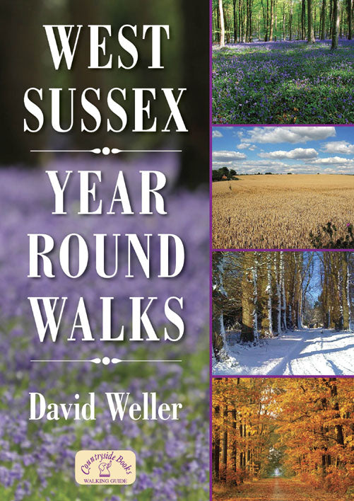 West Sussex Year Round Walks book cover. Countryside year round walks for spring, summer, autumn and winter.