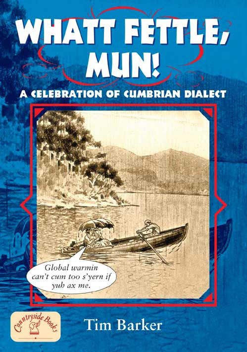 Whatt Fettle, Mun book cover. Cumbria dialect.