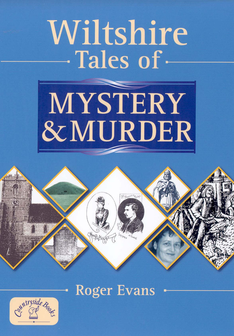 Wiltshire Tales of Mystery & Murder