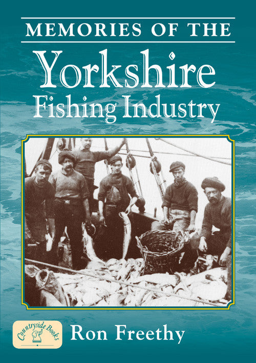 Memories of the Yorkshire Fishing Industry book cover.