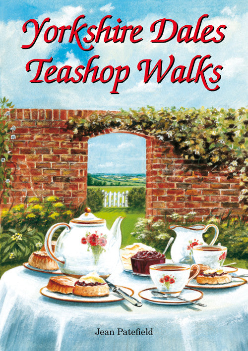 Yorkshire Dales Teashop Walks book cover. Countryside walks