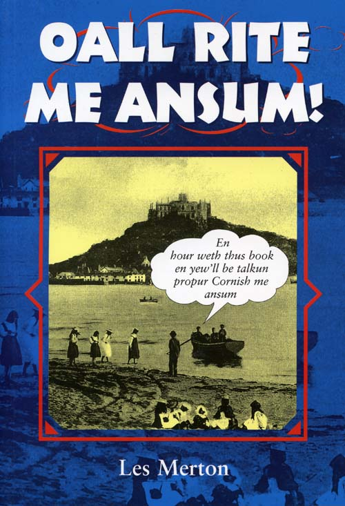 Oall Rite Me Ansum! Cornish dialect book cover
