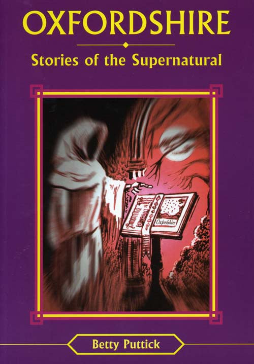 Oxfordshire Stories of the Supernatural book cover. Ghost tales and mystery.