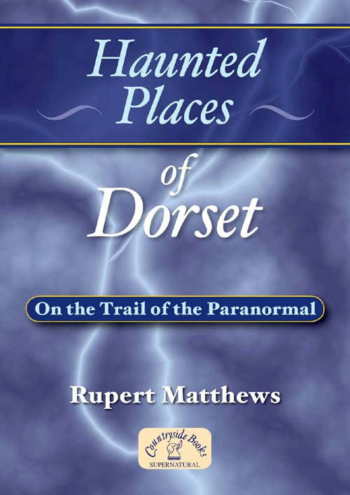 Haunted Places of Dorset book cover.