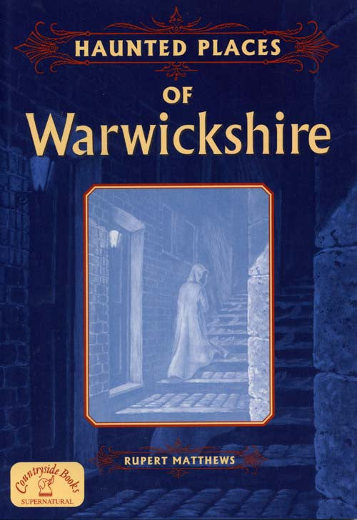 Haunted Places of Warwickshire book cover.