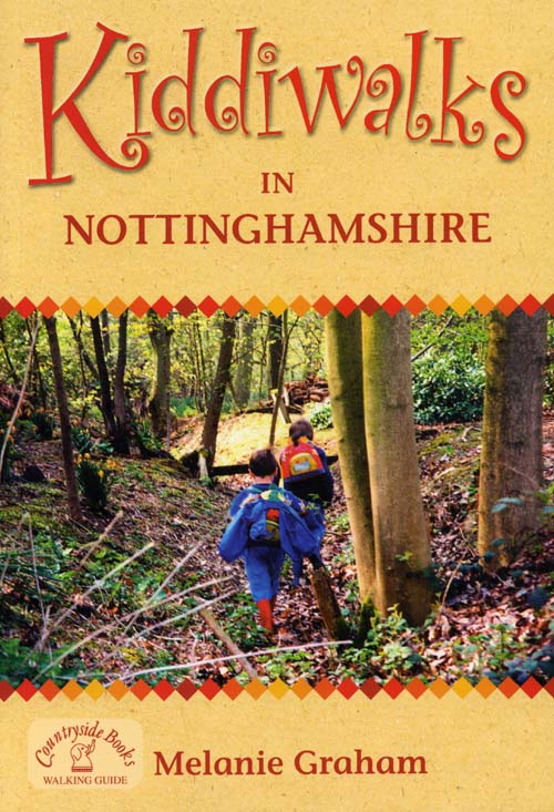 Kiddiwalks in Nottinghamshire (family walks) book cover