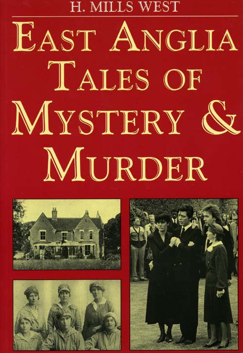 East Anglian Tales of Mystery & Murder book cover.