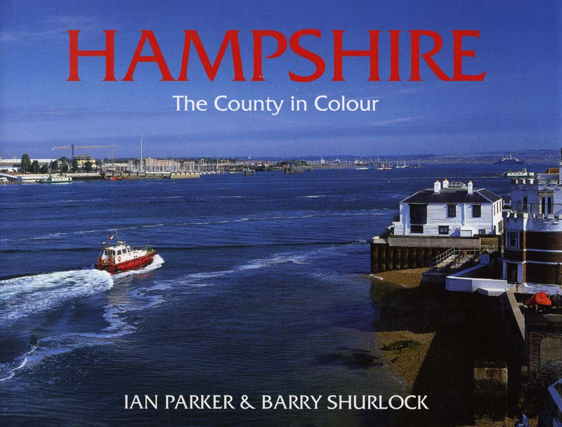 Hampshire The County in Colour book cover. Photographs of Hampshire