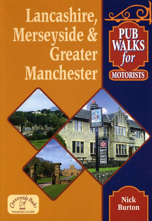 Lancashire, Merseyside and Greater Manchester Pub Walks for Motorists book cover.