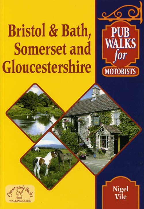 Bristol & Bath, Somerset and Gloucestershire Pub Walks for Motorists book cover.