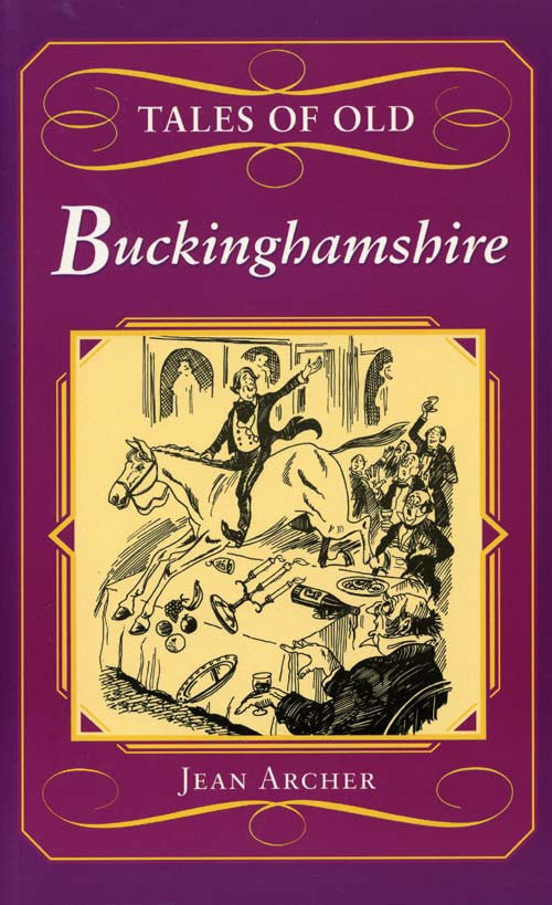 Tales of Old Buckinghamshire