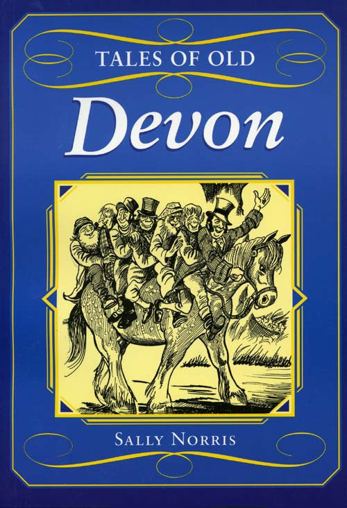 Tales of Old Devon book cover. Local county stories, folklore and traditions.