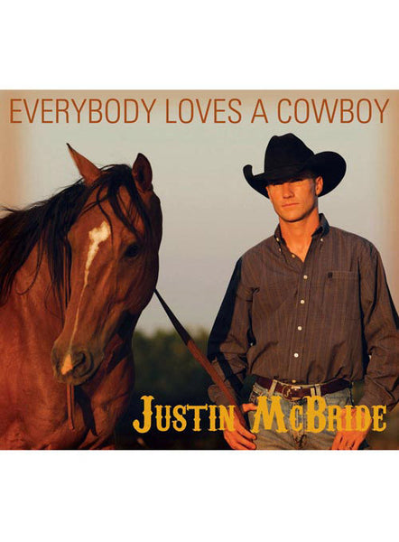 Everybody Loves a Cowboy CD by Justin McBride