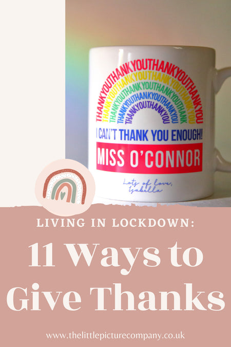 Living in Lockdown: 11 Ways to Give Thanks
