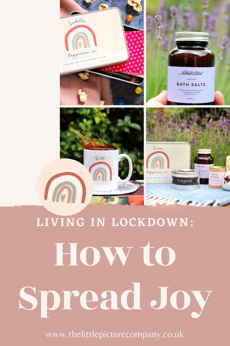 Living in Lockdown: Spreading Joy