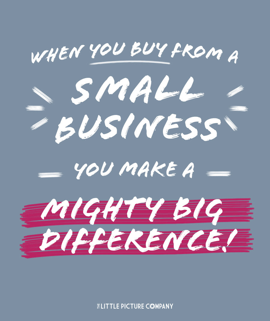 small but mighty - quote for supporting small business