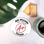 Personalised 'A+ Teacher' Coaster