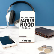 Personalised Fatherhood Phone Stand