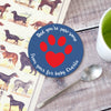 Personalised coaster for pet dad