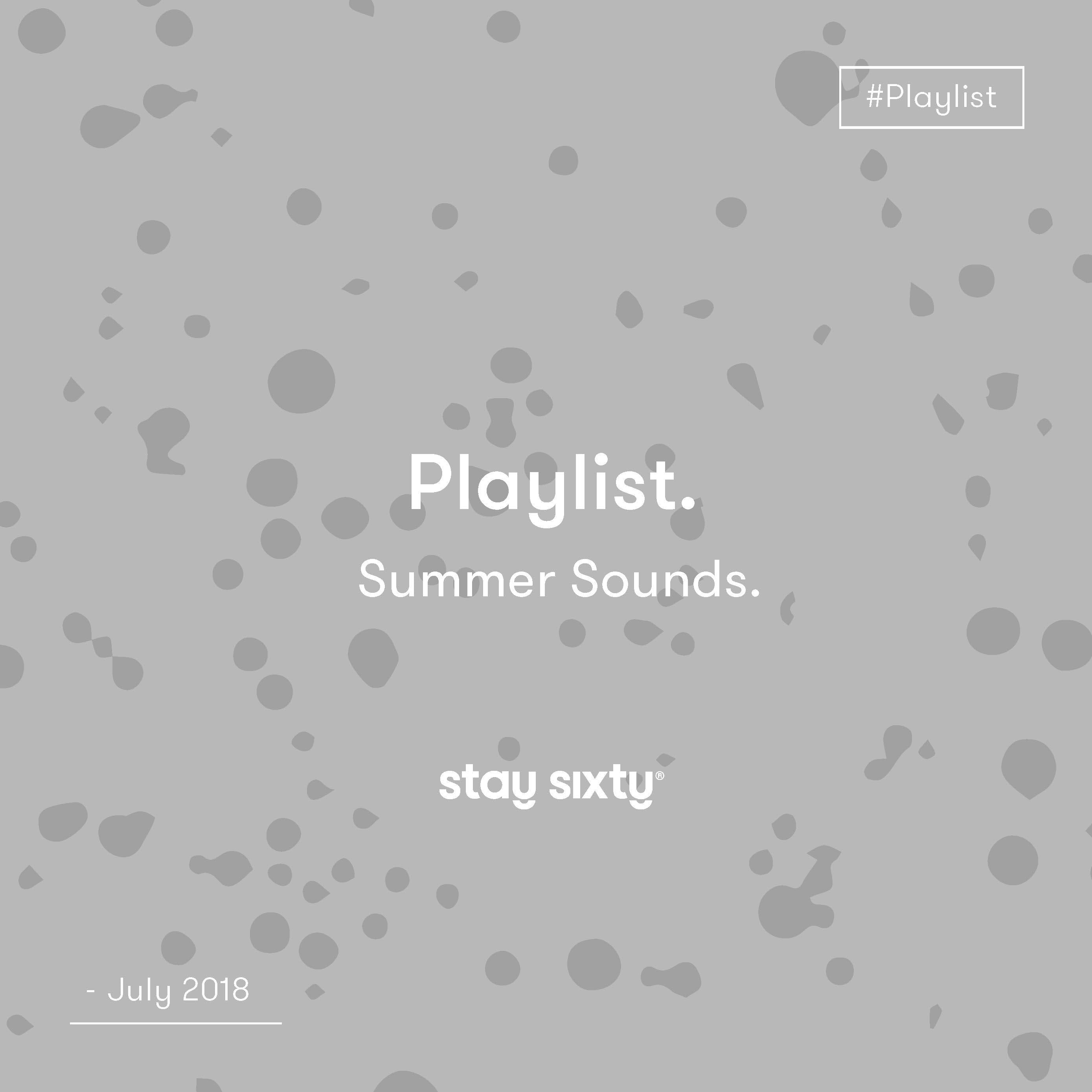 Summer Sounds // July 2018 Playlist.