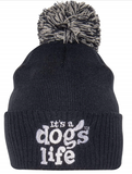 Its A Dogs Life Beanie With Pom
