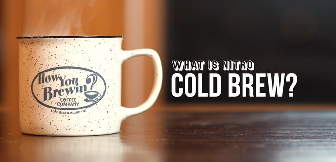 Just Ask Episode 7: What is Nitro Cold Brew?