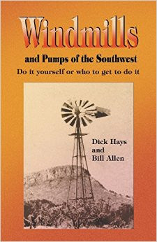 Windmills and Pumps of the Southwest Book