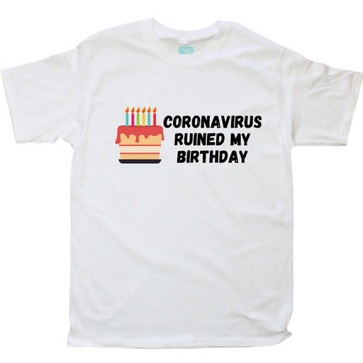 Playera Hombre Coronavirus Ruined My Birthday Pastel Playeras Caballero