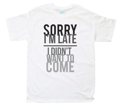 Playera para Caballero Sorry I'm Late Playeras Plash Blanco CH