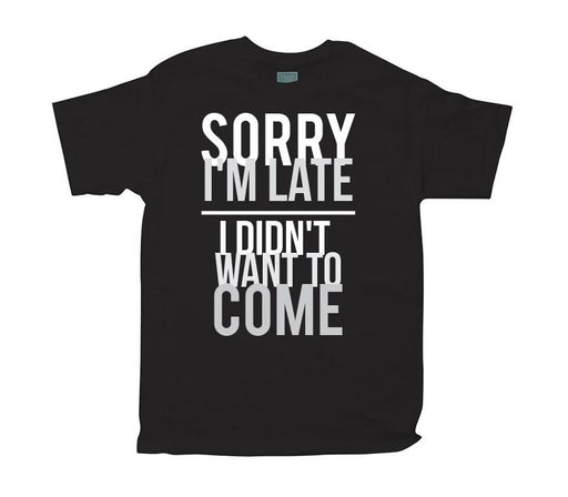 Playera para Caballero Sorry I'm Late Playeras Plash Negro CH