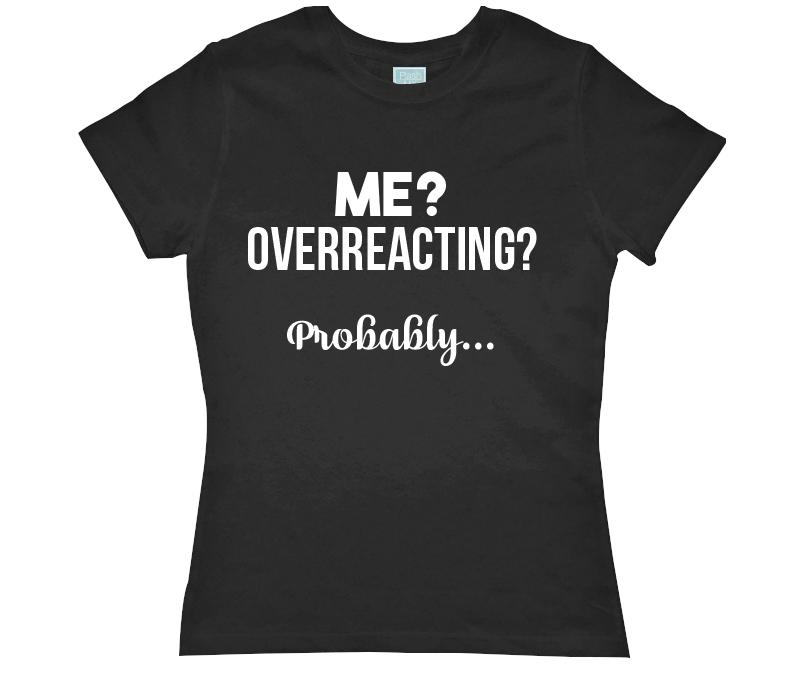 Playera para Dama Overreacting Playeras Dama Negro / CH