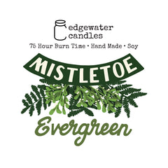 Mistletoe Evergreen
