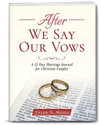 After We Say Our Vows: A 21 Day Marriage Journal for Christian