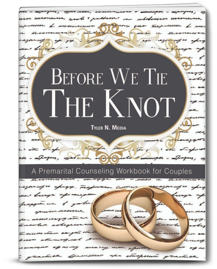 Before We Tie The Knot: A Premarital Counseling Workbook for Couples