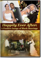 Happily Ever After: A Positive Image of Black Marriage [DVD]