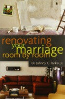 Renovating Your Marriage Room by Room [paperback]