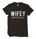 Wifey Material Tee