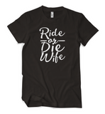 Ride or Die Wife Tee