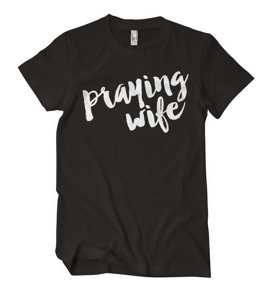 Praying Wife Tee
