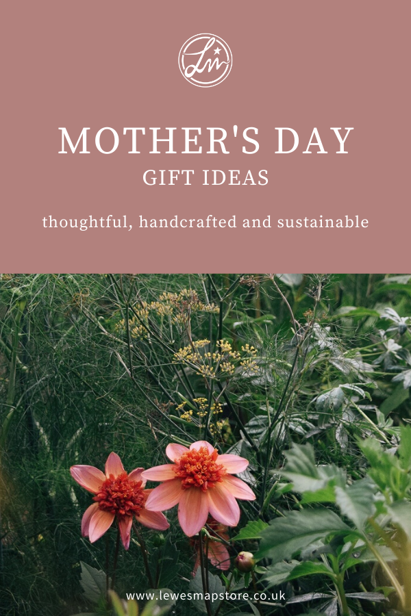 Thoughtful, handcrafted and sustainable Mother's Day gifts from Lewes Map Store
