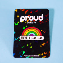 Have a Gay Day Pin