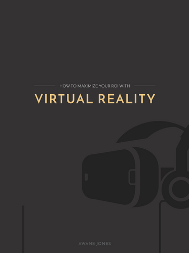 //FREE// How To Maximize Your ROI With Virtual Reality