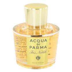 Acqua Di Parma Iris Nobile Eau De Parfum Spray (Tester) By Acqua Di Parma