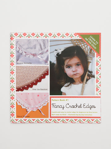 Ammees' Pattern Book #1 - Fancy Crochet Edges