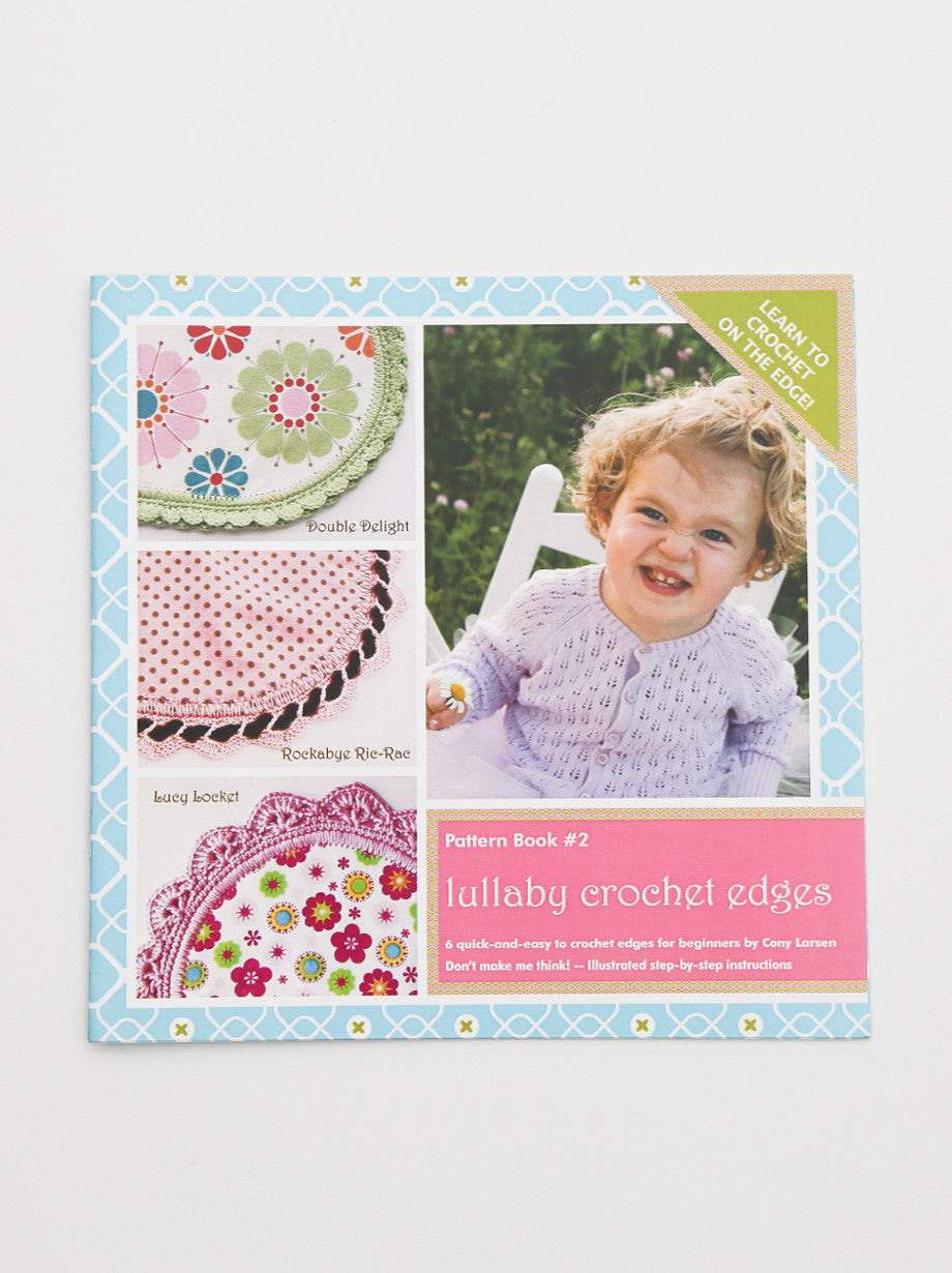 Ammee's Pattern Book #2 - Lullaby Crochet Edges