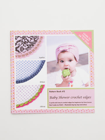 Ammee's Pattern Book #3 - Baby Shower Crochet Edge